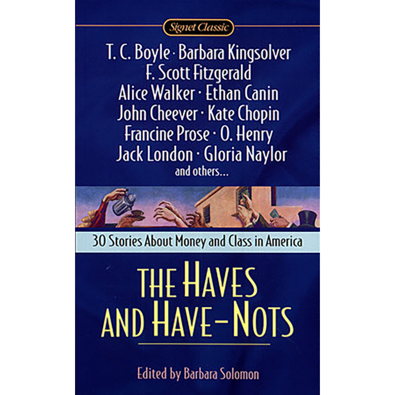HAVES AND HAVE -NOTS